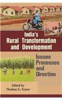 India`s Rural Transformation and Development: Issues, Processes: Thomas G. Fraser