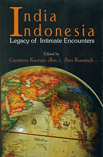 9788192611471: India Indonesia Legacy of Intimate Encounters