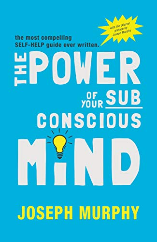 Joseph murphy power subconscious mind first edition abebooks the power of your subconscious mind dr joseph murphy fandeluxe Images