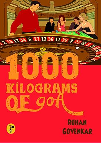 9788192681078: 1000 Kilograms of Goa