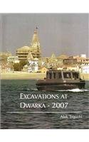 9788192698335: Excavations at Dwarka - 2007