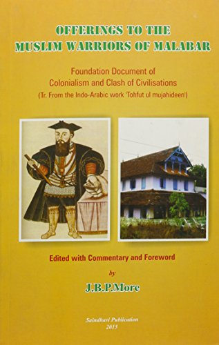 9788192763958: Offerings to the Muslim Warriors of Malabar: Foundation Document of Colonialism and Clash of Civilisations
