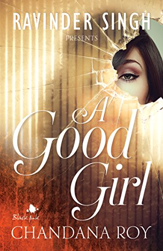 9788192982205: A Good Girl