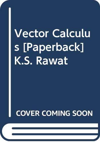 Vector Calculus: K.S. Rawat