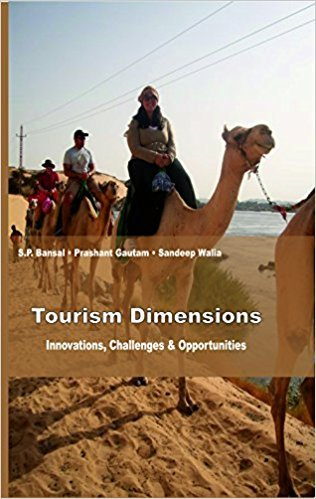 Tourism Dimensions: Innovations, Challenges & Opportunities: S.P. Bansal, Prashant