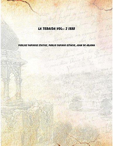 9788193136911: La Tebaida Vol: 2 1888 [Hardcover]