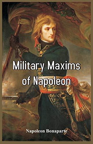 9788193142295: Military Maxims of Napoleon