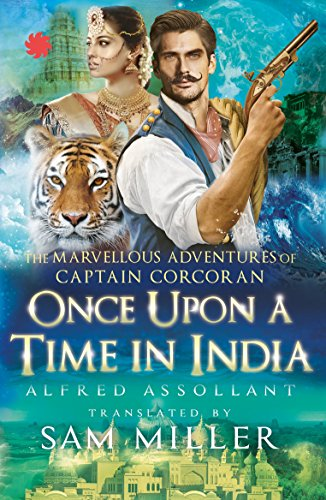 Once Upon a Time in India: The: Assollant, Alfred