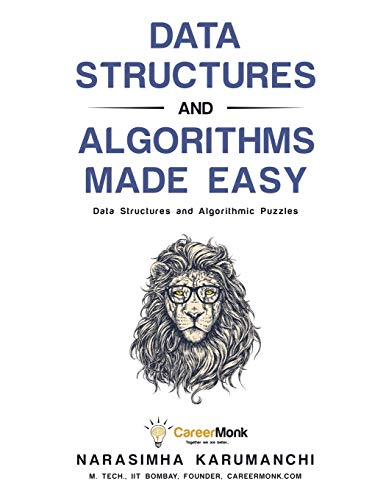 9788193245279: Data Structures and Algorithms Made Easy: Data Structures and Algorithmic Puzzles, Fifth Edition