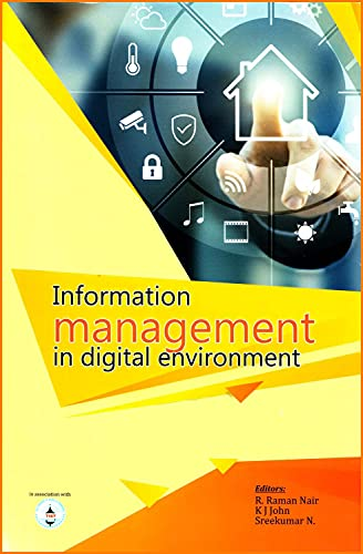 Information Management in Digital Environment: edited by R.