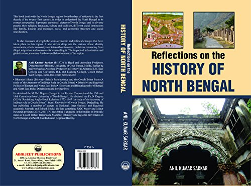 Reflections on the History of North Bengal: edited by Anil