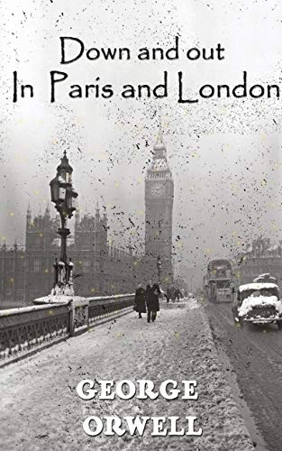 9788194628699: Down And Out In Paris And London