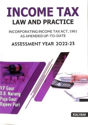 Income Tax Law & Practice (A.I.): Gaur V.P., Narang