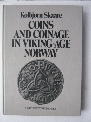 9788200015420: Coins and Coinage in Viking-age Norway