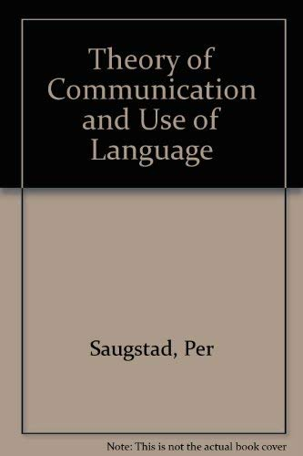 9788200016311: Theory of Communication and Use of Language