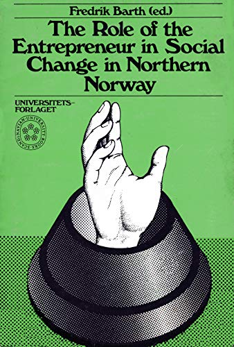 9788200021018: Role of the Entrepreneur in Social Change in Northern Norway
