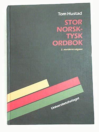 9788200024040: Stor Norsk Tysk Ordbok: Norwegian-German Dictionary