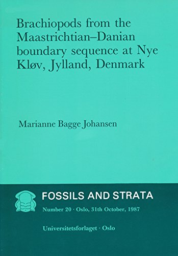 Brachiopods from the Maastrichtian: Danian Boundary Sequence: Johansen, Marianne Bagge