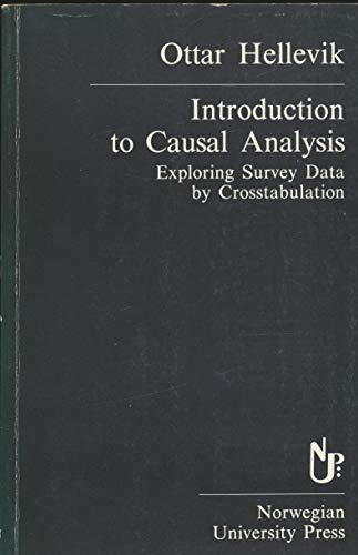 9788200026587: Introduction to Causal Analysis: Exploring Survey Data by Crosstabulation (Contemporary Social Research Series, 9)