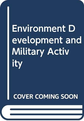 9788200063605: Environment Development and Military Activity