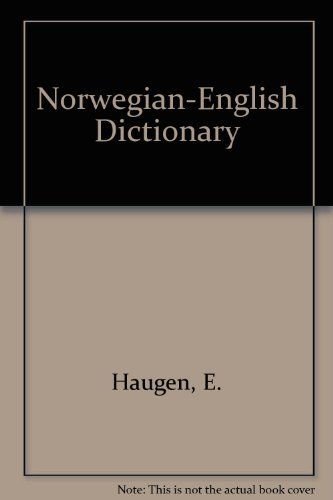 9788200065463: Norwegian-english Dictionary: A Pronouncing and Translating Dictionary of Modern Norwegian (Bokmal and Nynorsk) with a Historical and Grammatical Introduction (English and Norwegian Edition)