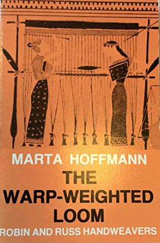 9788200080947: The Warp-Weighted Loom: Studies in History and Technology of an Ancient Implement