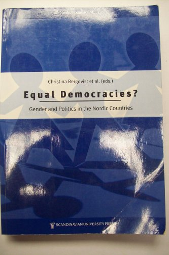 9788200127994: Equal Democracies: Gender and Politics in the Nordic Countries