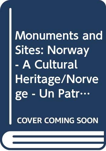 9788200184751: Monuments and Sites: Norway - A Cultural Heritage/Norvege - Un Patrimoine Culturel (ICOMOS bulletin) (French and English Edition)