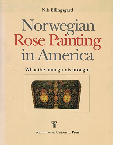 9788200218616: Norwegian Rose Painting in America: What the Immigrants Brought