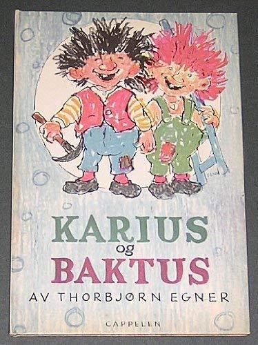 Karius og Baktus (Norwegian Edition): Egner, Thorbjørn