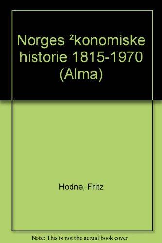 9788202046859: Norges økonomiske historie 1815-1970 (Norwegian Edition)