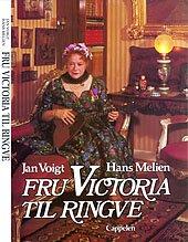 Fru Victoria til Ringve (Norwegian Edition): Voigt, Jan