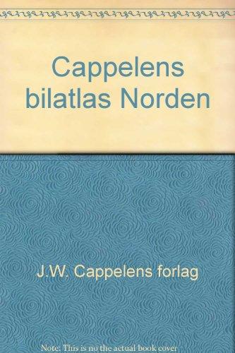 9788202110376: Cappelens bilatlas Norden (Norwegian Edition)