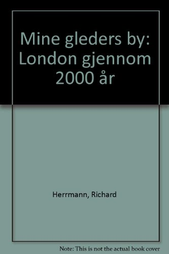 9788202130602: Mine gleders by: London gjennom 2000 år