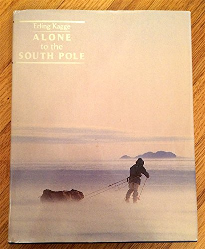 9788202141073: Alone to the South Pole