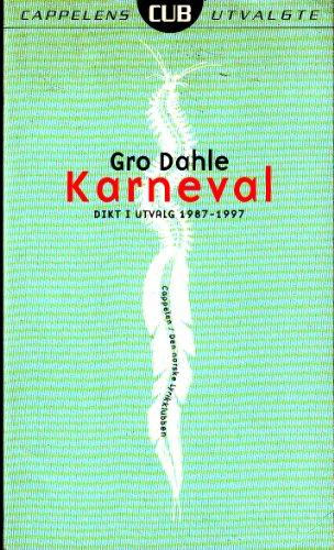 9788202175191: Karneval: Dikt i urvalg 1987-1997 (Norwegian Edition)