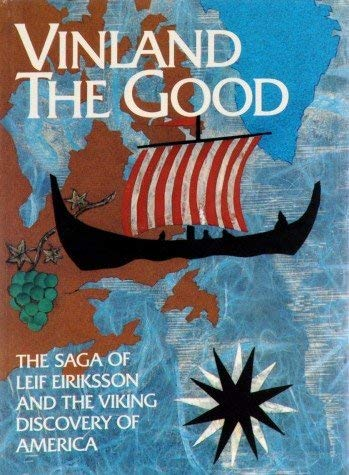 9788203220883: Vinland the Good: The Saga of Leif Eiriksson and the Viking Discovery of America