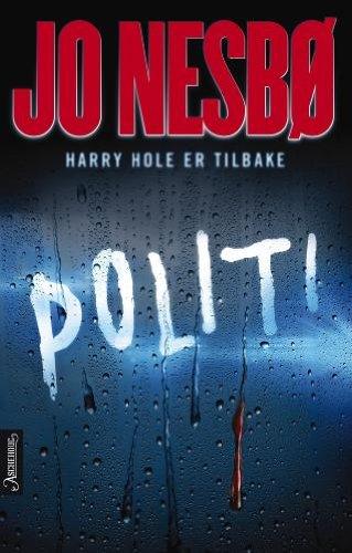 9788203352942: Politi (av Jo Nesbo) [Imported] [Hardcover] (Norwegian) (Harry Hole, del 10)