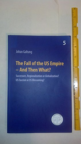 9788230004920: The Fall of the US Empire - And Then What? (Peace, Development, Environment, 5)