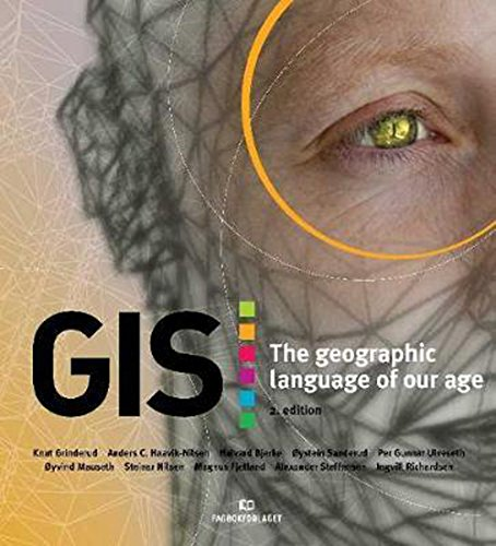 Gis: The Geographic Language Of Our Age: Grinderud, Knut (edt)/