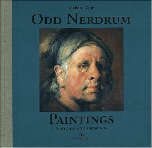 9788248901211: Odd Nerdrum: Paintings, Sketches, and Drawings