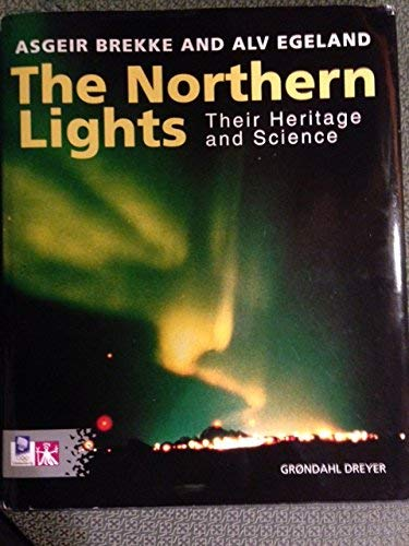 9788250421059: The northern lights: Their heritage and science