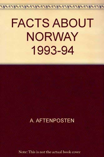 Facts About Norway 1993-94: Aftenposten, A.