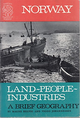 9788251802512: Norway: Land, people, industries : a brief geography (Tanum's tokens of Norway)