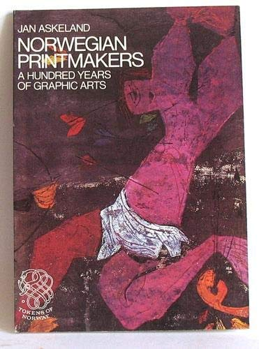 9788251806886: Norwegian Printmakers: A Hundred Years of Graphic Arts (Tokens of Norway)