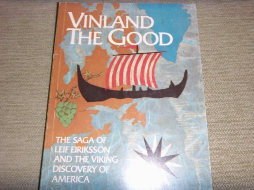 9788251822268: Vinland the Good: The Saga of Leif Eiriksson and the Viking Discovery of America