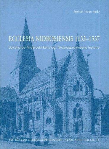 9788251918732: Ecclesia Nidrosiensis, 1153-1537