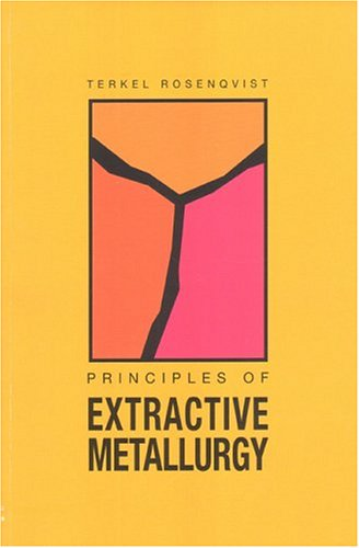 9788251919227: Principles of Extractive Metallurgy, 2nd Edition