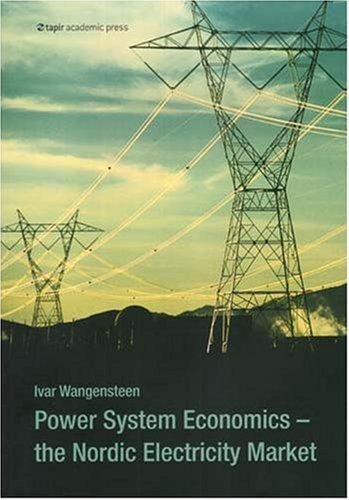 9788251922005: Power System Economics: The Nordic Electricity Market