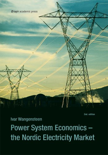 9788251928632: Power System Economics: The Nordic Electricity Market (Second Edition)